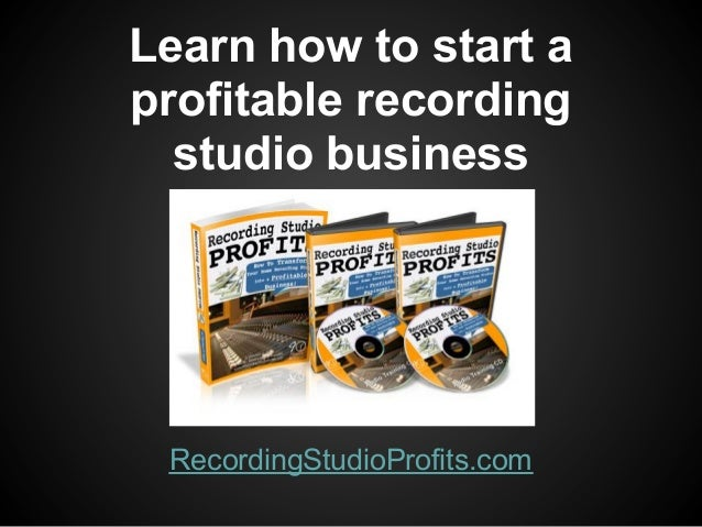 How to Do a Business Plan for a Recording Studio