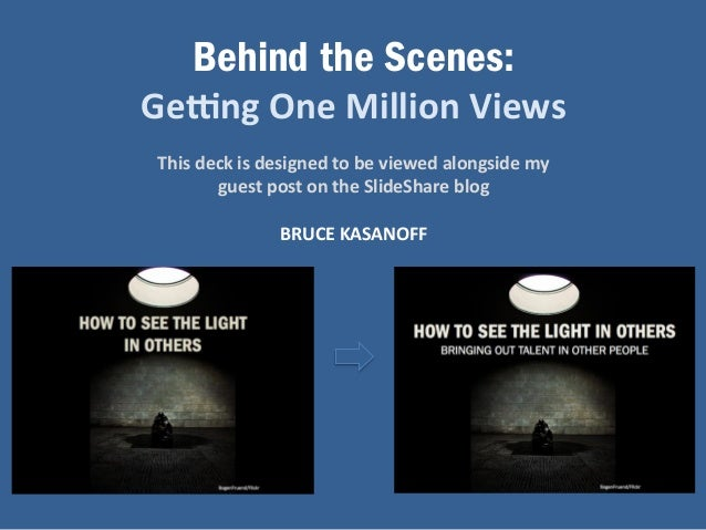 Behind the Scenes:  Ge#ng  One  Million  Views  This  deck  is  designed  to  be  viewed  alongside  my  guest  post  on  ...
