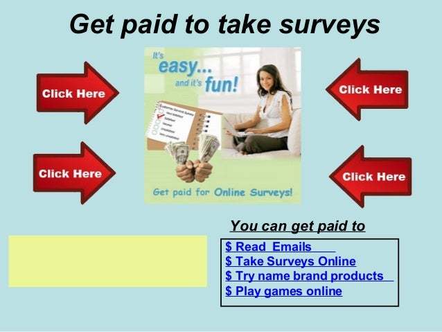 Get paid to take surveys                      You can get paid to                      $ Read EmailsClick here to start   ...