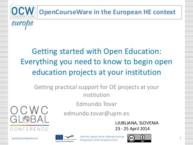 Getting started with Open Education: Everything you need to know to begin open education projects at your institution Gett...