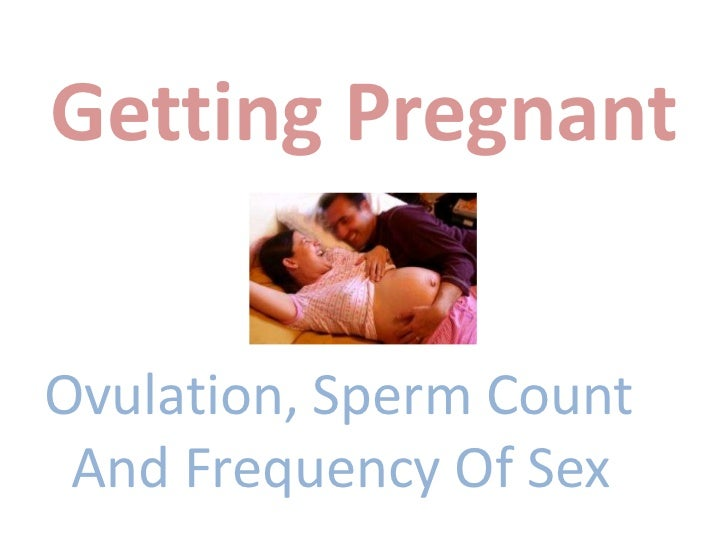 Getting Pregnant Sperm 19