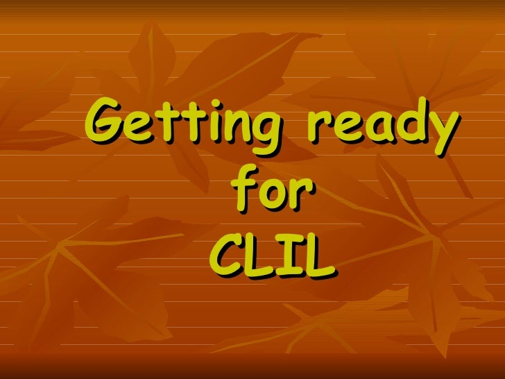 Getting ready for CLIL