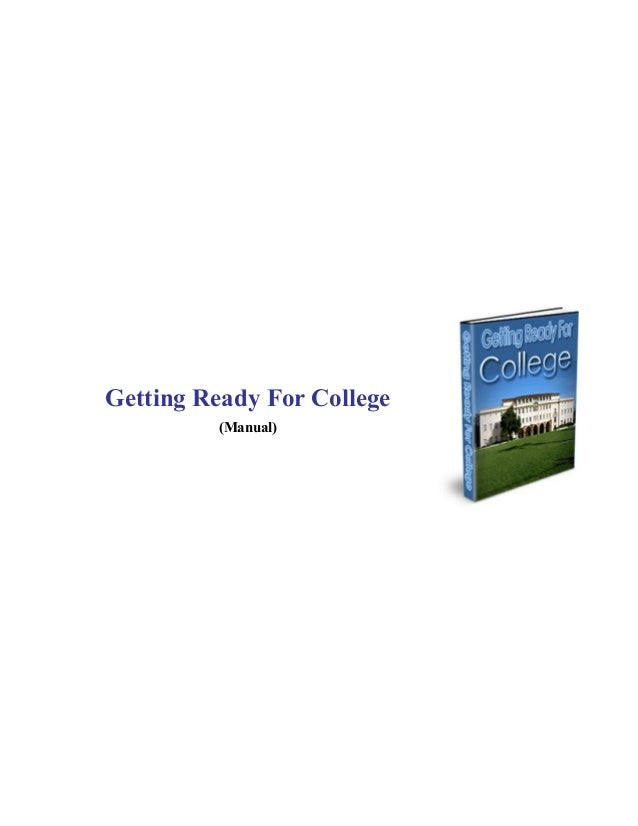 Getting Ready For College (Manual)