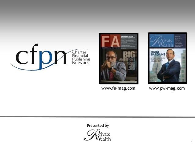 © Grant Thornton LLP. All rights reserved. www.fa-mag.com www.pw-mag.com 1 Presented by
