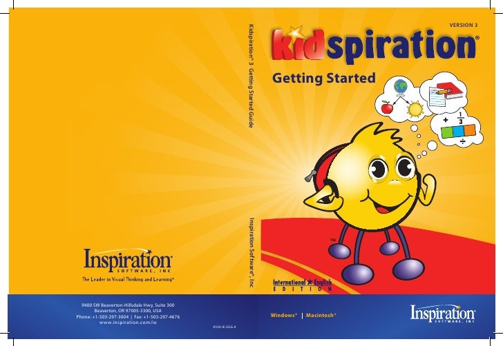 VERSION 3                                                                Kidspiration® 3 Getting Started Guide            ...