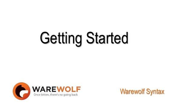 Getting Started Warewolf Syntax