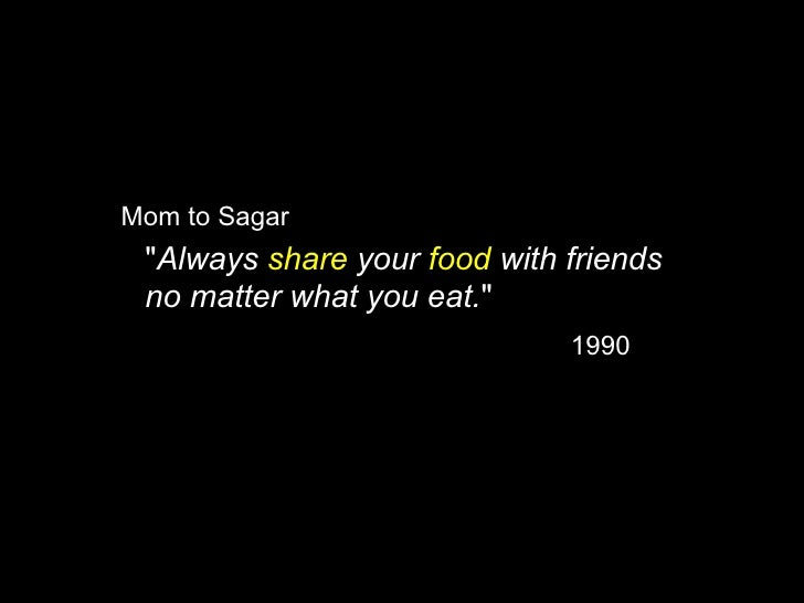 """Sagar to all his friends  """"Always create a Foodlet and share  with friends on Facebook no matter  what you eat.""""          ..."""