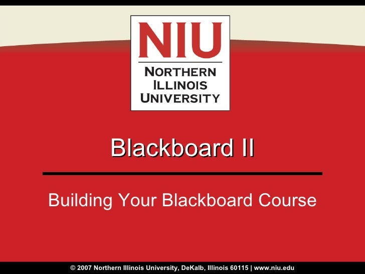 Blackboard II Building Your Blackboard Course