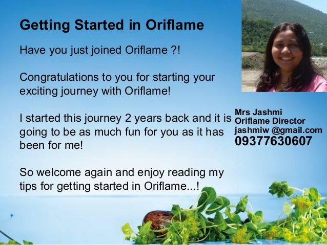 Getting Started in OriflameHave you just joined Oriflame ?!Congratulations to you for starting yourexciting journey with O...