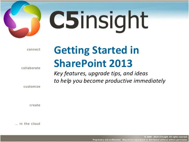 © 2000 - 2013 C5 Insight All rights reserved. Proprietary and confidential. May not be reproduced or distributed without w...