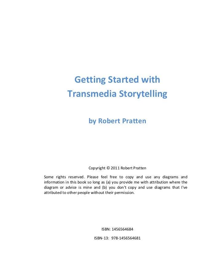 Getting started in Transmedia Storytelling  Slide 2