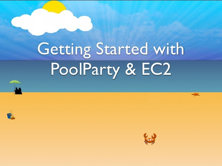 Getting Started with  PoolParty & EC2