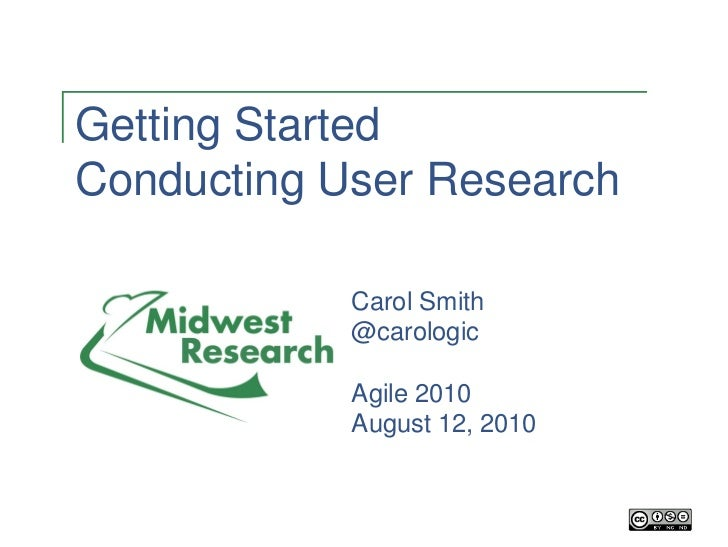 Getting Started With User Research, Presented at Agile2010