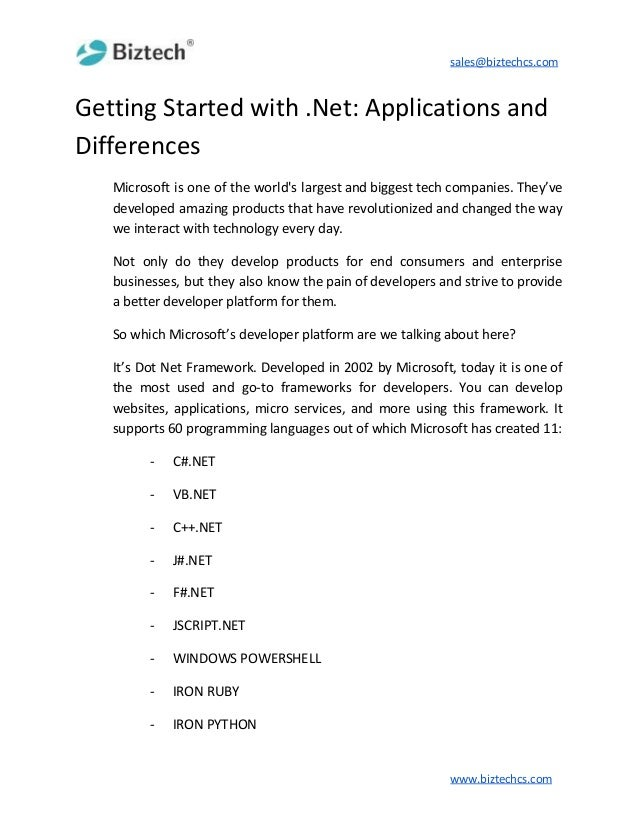sales@biztechcs.com Getting Started with .Net: Applications and Differences Microsoft is one of the world's largest and bi...
