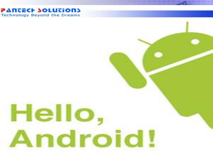 HELLO ANDROID!!!