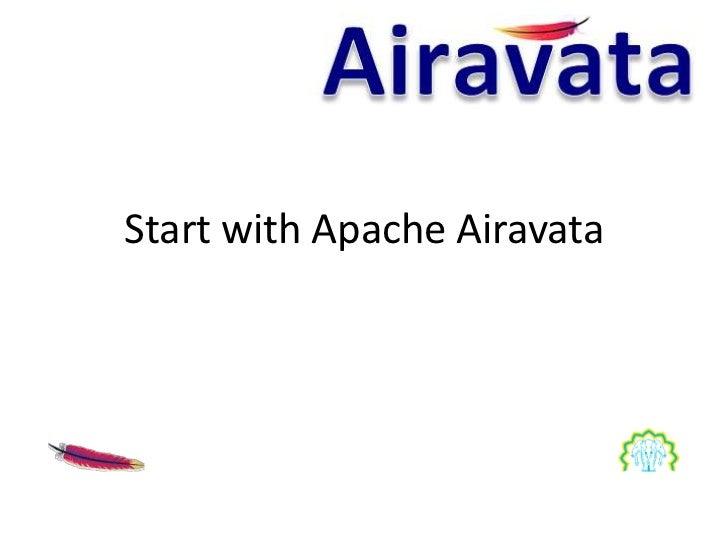 Start with Apache Airavata
