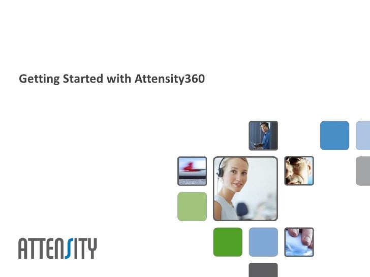 Getting Started with Attensity360<br />