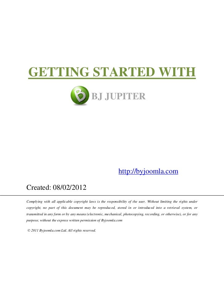 GETTING STARTED WITH                                           BJ JUPITER                                                 ...