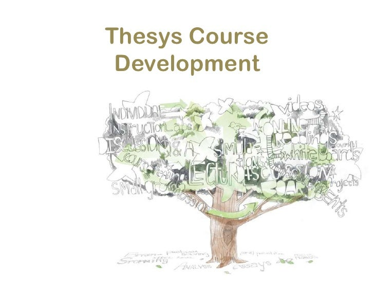 Thesys Course Development