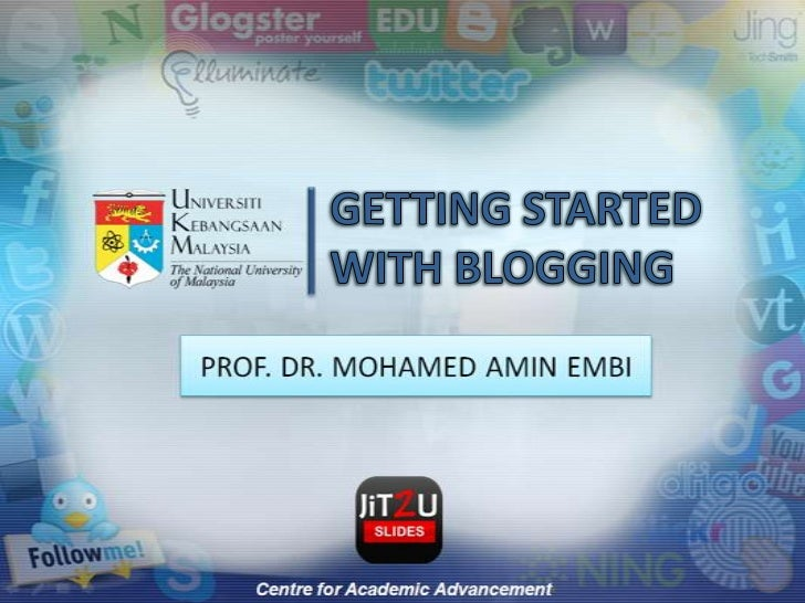 GETTING STARTED WITH BLOGGING<br />