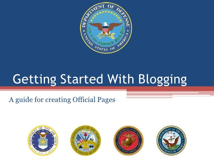 Getting Started With Blogging<br />A guide for creating Official Pages<br />