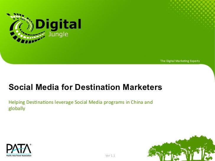 The Digital Marke+ng Experts Social Media for Destination MarketersHelping Des+na+ons leverage Social Medi...