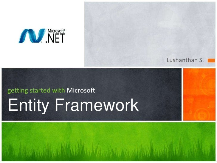 Lushanthan S.getting started with MicrosoftEntity Framework