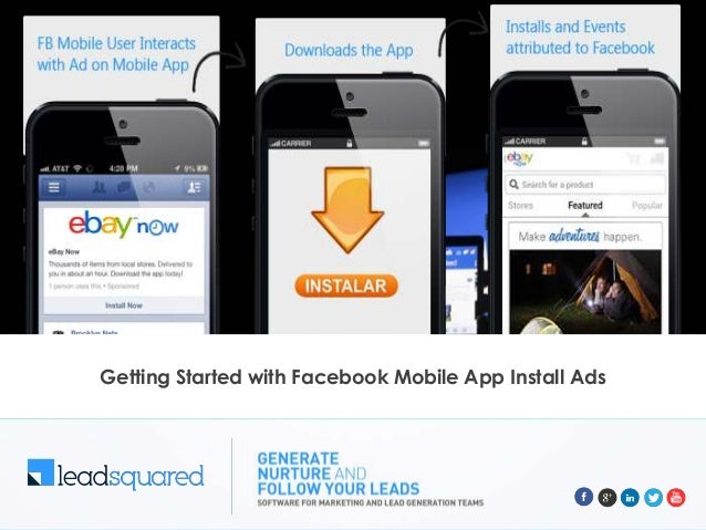 Getting Started with Facebook Mobile App Install Ads