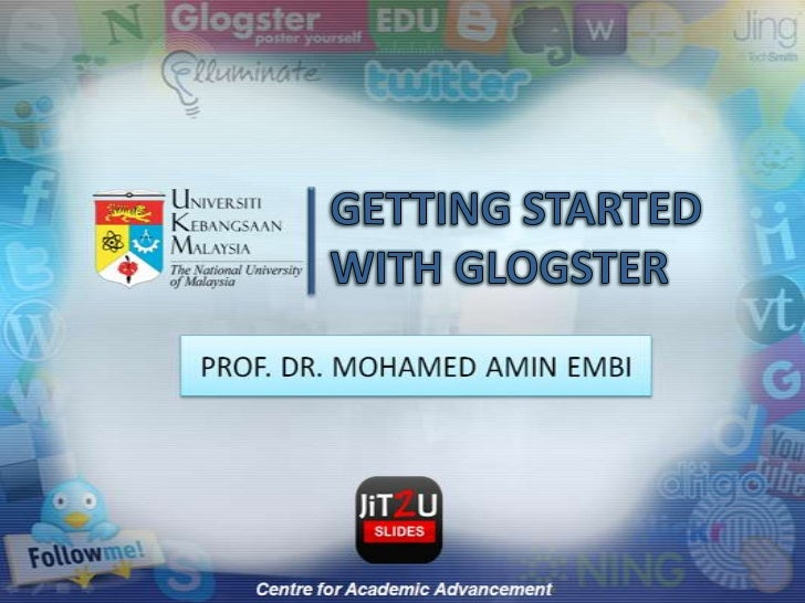 GETTING STARTED WITH GLOGSTER<br />