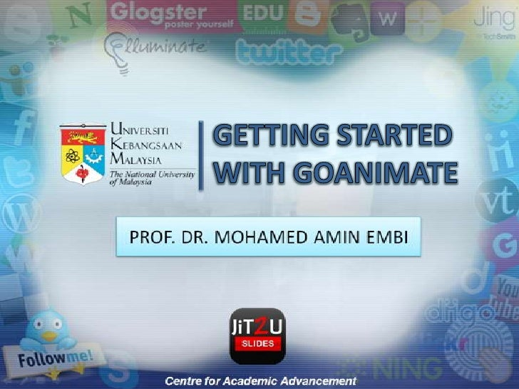 GETTING STARTED WITH GOANIMATE<br />