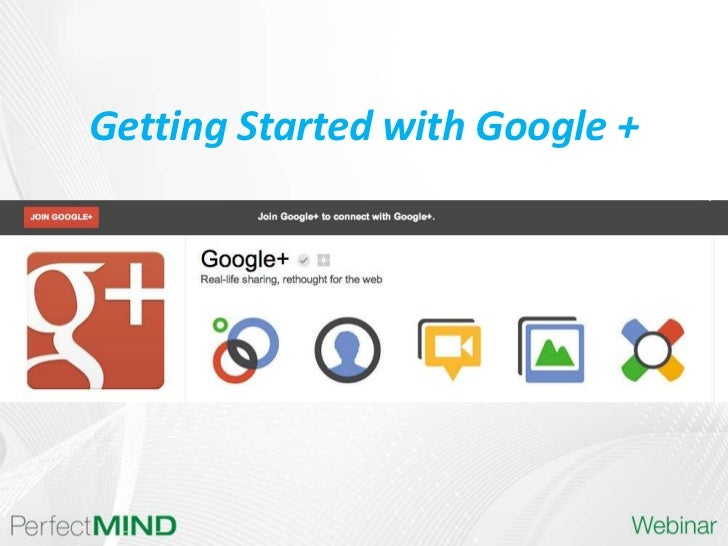 Getting Started with Google +