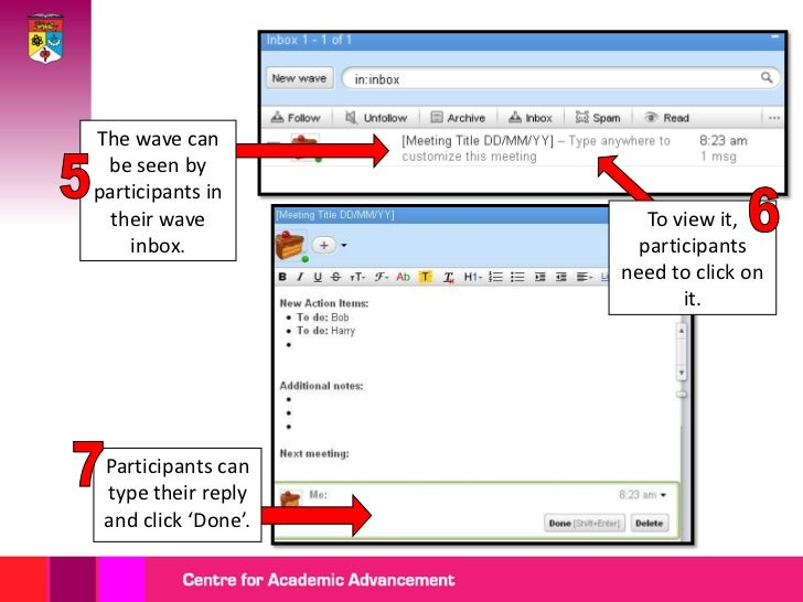 Participants willbe able to view in their inbox.                          Click on the                         wave to vie...