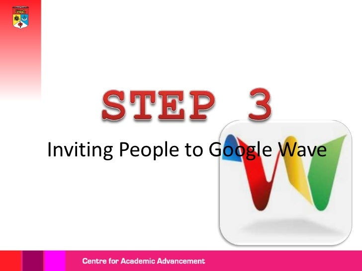 To invite others                                    to join Wave,    Invitation                                   type the...