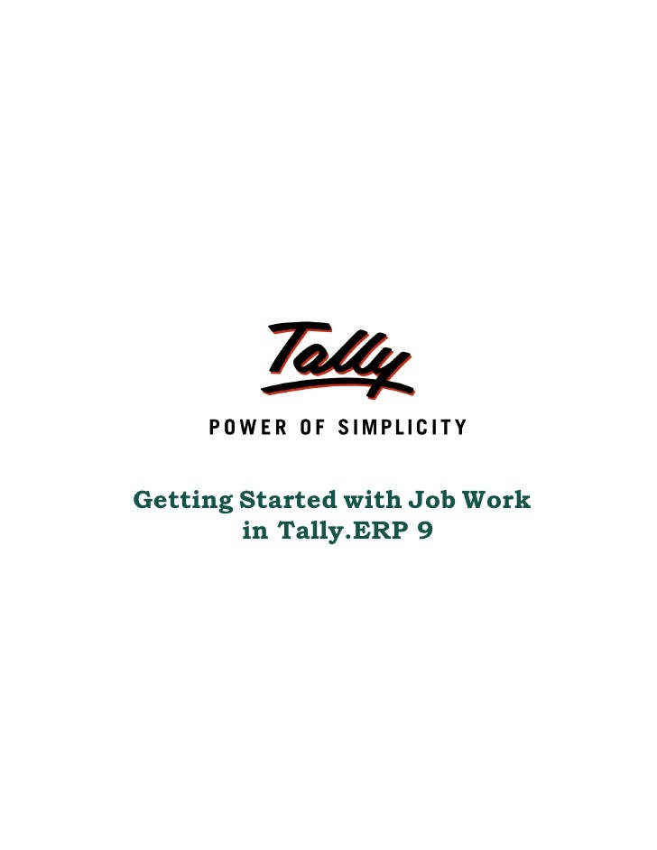 Getting Started with Job Work        in Tally.ERP 9