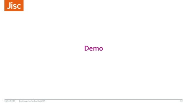 Demo 13/11/2018 Getting started with JUSP 10