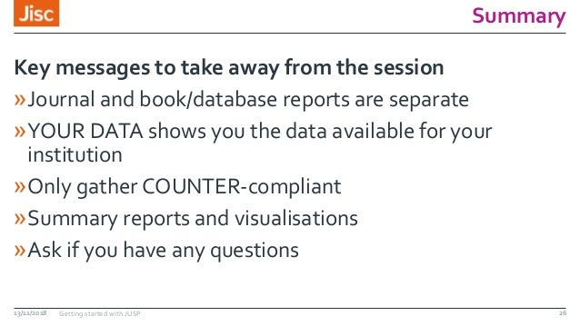 Summary »Journal and book/database reports are separate »YOUR DATA shows you the data available for your institution »Only...