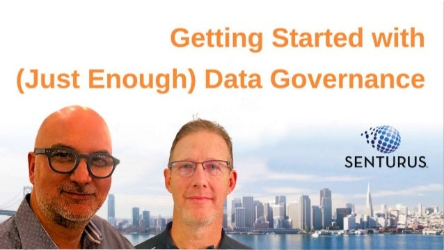 Getting Started with (just enough) Data Governance 1