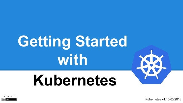 Getting started with kubernetes Slide 2