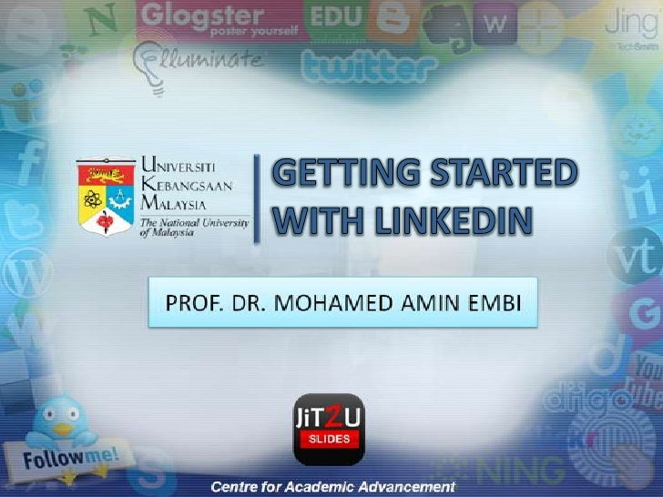 GETTING STARTED WITH LINKEDIN<br />