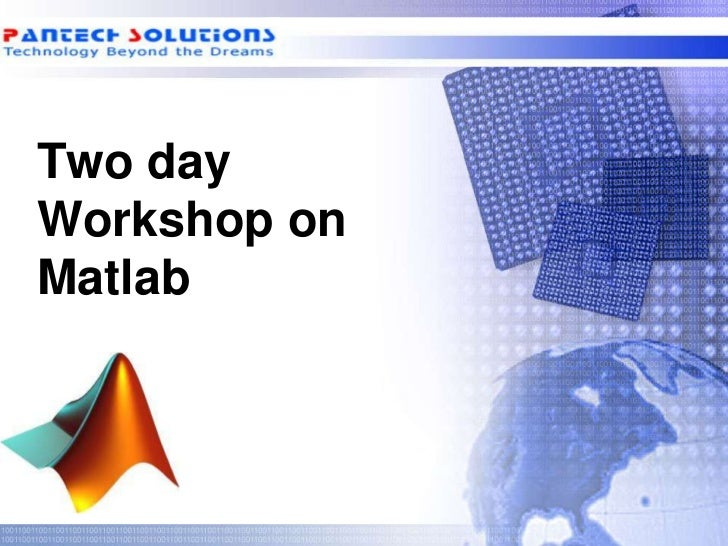 Two dayWorkshop onMatlab