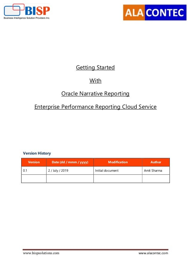 www.bispsolutions.com www.alacontec.com Getting Started With Oracle Narrative Reporting Enterprise Performance Reporting C...