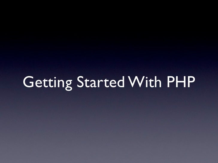 Getting Started With PHP
