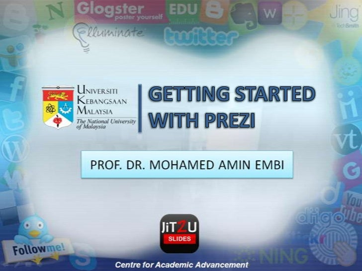 GETTING STARTED WITH PREZI<br />