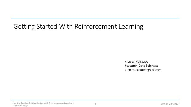 Getting started with Deep Reinforcement Learning
