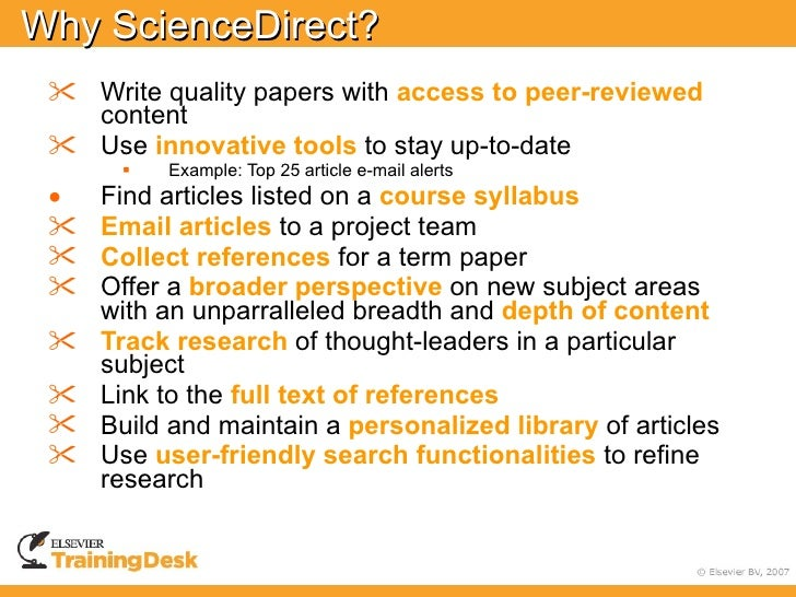 Why ScienceDirect?  •   Write quality papers with access to peer-reviewed      content  •   Use innovative tools to stay u...