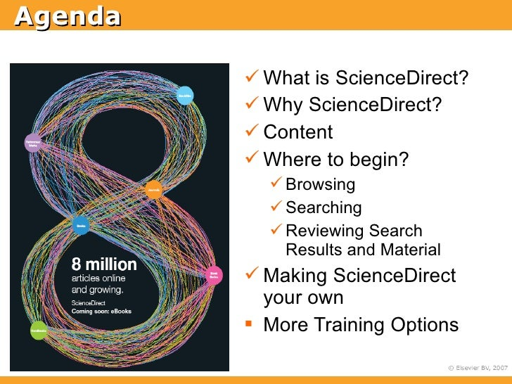 Agenda            What is ScienceDirect?           Why ScienceDirect?           Content           Where to begin?     ...