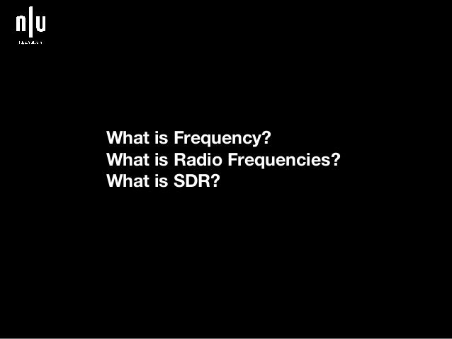 Getting started with sdr