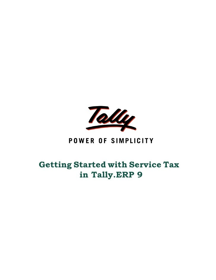 Getting Started with Service Tax         in Tally.ERP 9