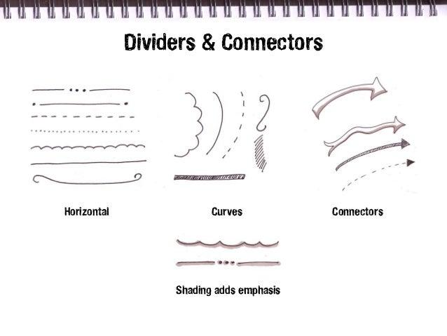 Dividers & ConnectorsHorizontal               Curves           Connectors                  Shading adds emphasis