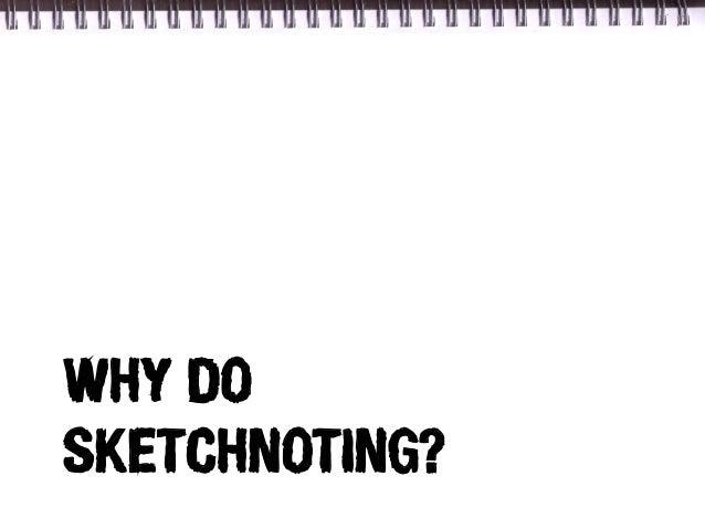 WHY DOSKETCHNOTING?